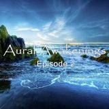 Aural Awakenings: Episode 2