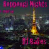 Roppongi Nights #1: 1999-2000'ish