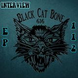 Cowboy's Juke Joint Show Interview with Black Cat Bone 616 Episode 112