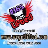 Get Lifted 165 (Throwback Edition) - DJ Lady Duracell