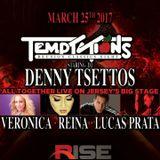 Tempts Reunion Classics - March 2017 - Denny Tsettos (Part 2)
