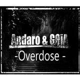 Andaro & GØiA - Overdose (Winter Promo Mix )