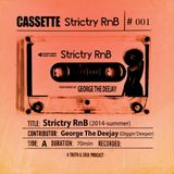 Strictry RnB (2014 summer) - DJ George from Partymasterz
