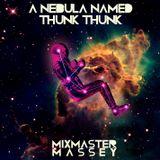A Nebula Named Thunk Thunk