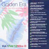 Mike D - Golden Era volume 1