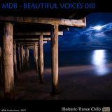 MDB - BEAUTIFUL VOICES 010 (BALEARIC TRANCE-CHILL)