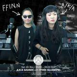 AKA SOUNDS w/ FFINN (SLUGWIFE) - 4th November 2017