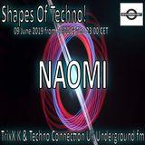 NAOMI - Shapes Of Techno jUNE