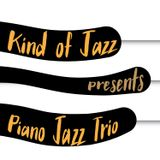 Kind of Jazz - Piano  Jazz Trio