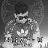 PROG CITY EP - 03