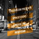 ThisEra.com Presents: Spin Sessions! EPISODE TWO - Rickyxsan