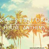 House Anthems - Kai Stafford
