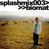 Splashmix003 - Biomat