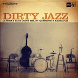QSTN and Kidragon - Dirty Jazz