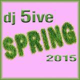 dj 5ive SPRING 2015