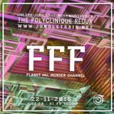 FFF LiveSet for the Polyclinique Redux on www.jungletrain.net (22 nov 2015)