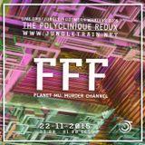 FFF LiveSet for the Polyclinique Redux on www.jungletrain.net (22 nov 2015)