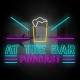 Dear Bar Customers, Please Stop.... (Ep. 61)