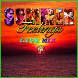 Summer Feelings Live mix