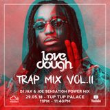 #LoveDoughPowerMix - Pretty Girls Like Trap II