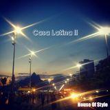 House Of Style - Casa Latina II