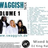 Swaggish Mixtape VOl. 1 by DJ King Ralph