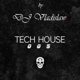 Tech House Mix 005
