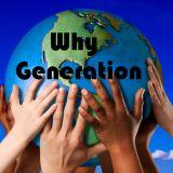 Why Generation: le jour où Estelle s'arrêta