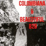 Colombiana + Beau3tiful B2B