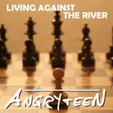 Living against the river - October 2017