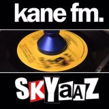 Skyaaz Kane FM Show - 14 March 2017 - classic house electronica vibes