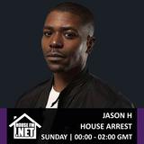 Jason H - House Arrest 10 JAN 2020
