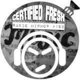 Certified Fresh: Radio Hip-Hop #162