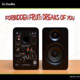DJ DezMix :: Forbidden Fruit (Dreams of You)