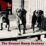The Kennel Room Sessions