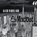ALIEN VIRUS OKO for MIXCLOUD NET RADIO LEVEL 44 PODCAST 2015