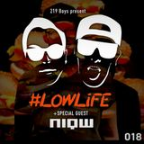 #LOWLiFE ft. NiQW [018]