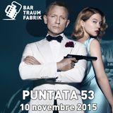 Bar Traumfabrik Puntata 53 - La saga di James Bond 007 (parte 2)