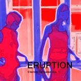 ERUPTION [] Eternity Revealed Vol. 1 [] Meditation Mix