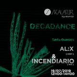 Decadance #34 by Skalator Music with Alx & Incendiario 19.07.2019