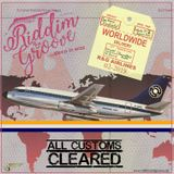 Soul Cool Records/ Riddim & Groove - All Customs Cleared