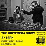 THE KID N MEGA SHOW   002   20.12.15   @LVLZRADIO