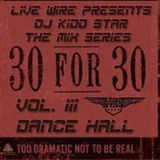 30 for 30 Mix Series - Dancehall Vol. III