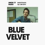 Blue Velvet @ Union 77 Radio 23.04.2014
