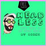 HEADLESS | SUMMER TROPICAL MIX | trap moombah tropichall