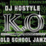 DJ HOSTYLE - OLD SCHOOL JAMZ