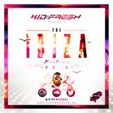 Kid Fresh Presents... Ibiza 2016 MixTape Vol.1