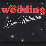 UNLIMITED WEDDING LOVE 2015 - marry me