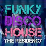 THE RESIDENCY (02.07.19) Funky Disco House