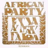 """DJ Makala """"African Party Mix"""""""